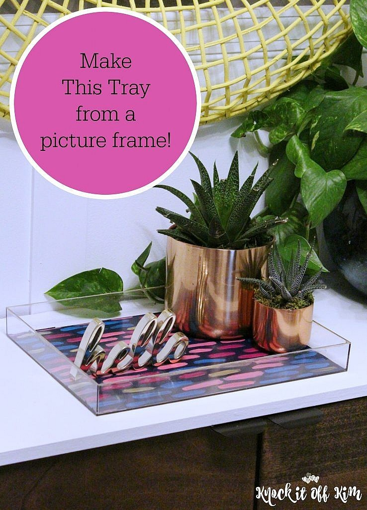 How To Create A Colorful Tray From A Cheap Picture Frame Knock It