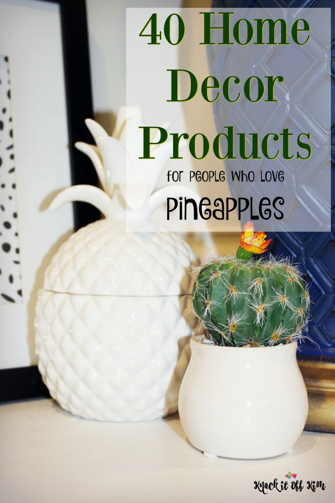 pineapple decor