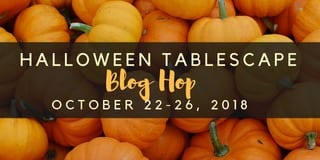 Halloween Tablescape Blog Hop 2018