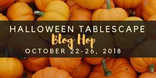 Halloween Tablescape Blog Hop 2018