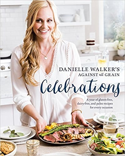 my favorite things - against all grains celebrations cookbook