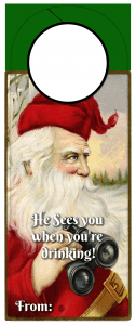 Christmas Wine tag - He sees you