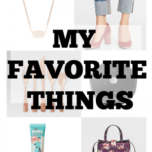 My Favorite Things + Christmas Wish List