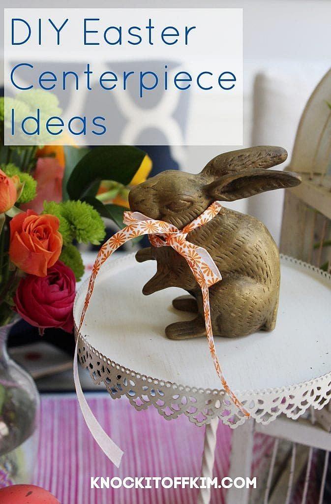 DIY Easter Centerpiece Ideas - Pin