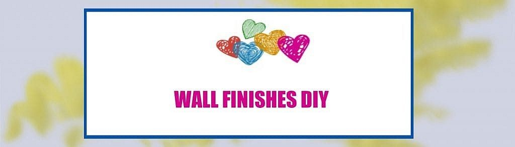 wall finishes DIY