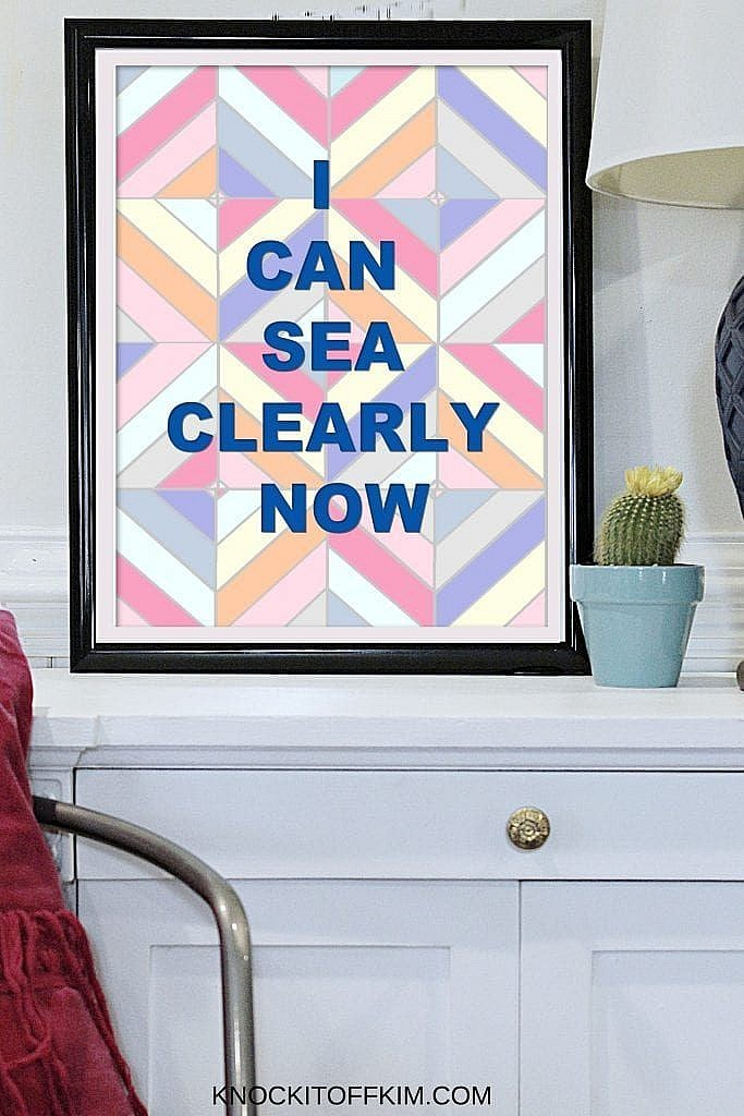 i can sea clearly now wall art